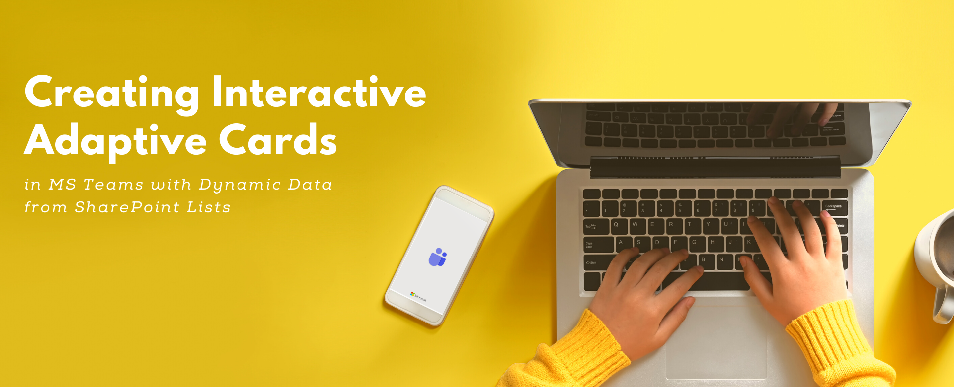 Creating interactive adaptive cards in MS Teams with dynamic data from SharePoint Lists